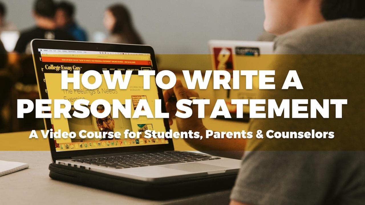 College Essay Guy s Personal Statement Boot Camp   A Video Series     College Essay Guy s Personal Statement Boot Camp   A Video Series for  Students  Parents   Counselors