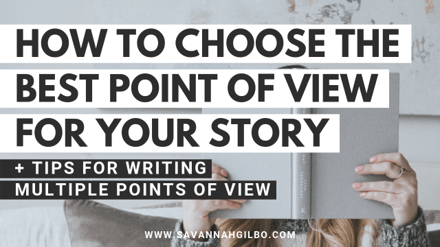 How to Choose the Right Point of View for Your Novel