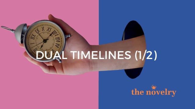 Dual Timelines.