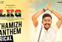 LKG - Thamizh Anthem Song