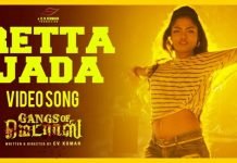 Retta Jeda Full Video Song | Gangs Of Madras