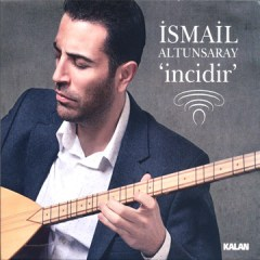 İncidir – İsmail Altunsaray