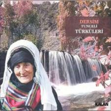 Dersim (Tunceli) Türküleri – Çeşitli Sanatçılar