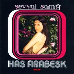 Has Arabesk – Şevval Sam