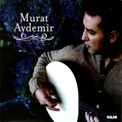Murat Aydemir – Murat Aydemir