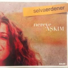 Nereye Aşkım – Selva Erdener