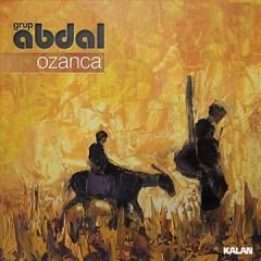Ozanca – Grup Abdal