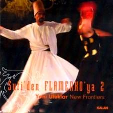 Sufi'den Flamenko'ya 2 – Tahir Aydogdu