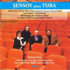 Şensoy Plays Tura – Hakan Şensoy, Zeynep Yamantürk