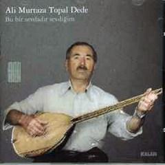 Bu Bir Sevdadır Sevdiğim – Ali Murtaza Topal