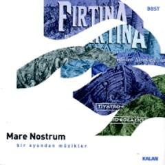 Firtina – Mare Nostrum