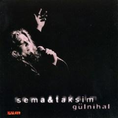 Gülnihal – Sema