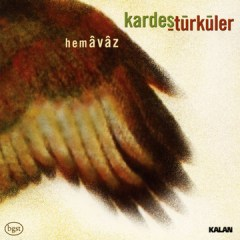Hemavaz – Kardeş Türküler