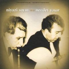 Niyazi Sayın & Necdet Yaşar – Necdet Yasar, Niyazi Sayın