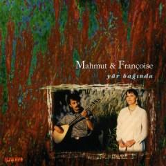 Yar Bağında – Françoise Arnaud Demir & Mahmut Demir
