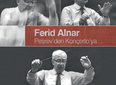 """Ferid Alnar """"Peşrev'den Konçerto'ya"""" Albümü Çıktı!"""