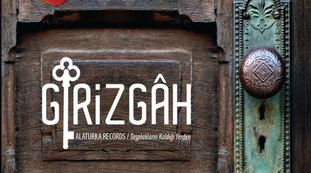 """Alaturka Records """"Girizgah"""" Albümü Çok Yakında Tüm Müzik Marketlerde!"""