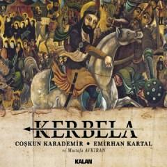 Kerbela – Coşkun Karademir & Emirhan Kartal