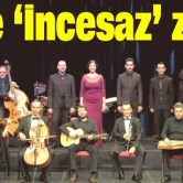 İncesaz 10 Ocak'ta TİM Show Center'da