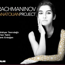 Rachmaninov / Anatolian Project – Güldiyar Tanrıdağlı & Ertan Tekin & Cenk Erdoğan