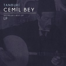 Tanburi Cemil Bey Secmeler – LP