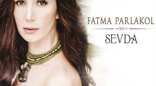 Fatma Parlakol'un yeni albümü SEVDA