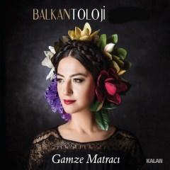 Balkantoloji – Gamze Matracı