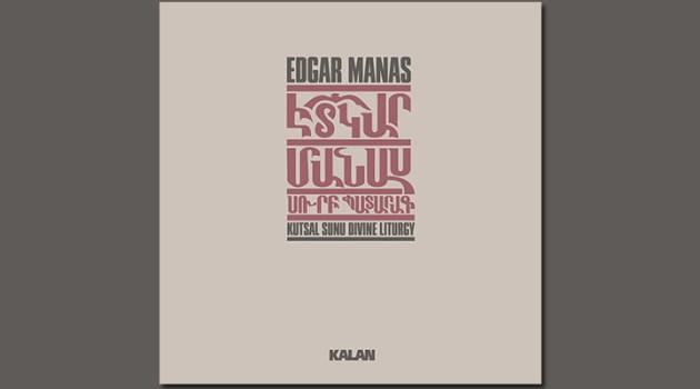 Kutsal Sunu – Edgar Manas [BASIN BULTENI]