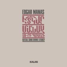 Kutsal Sunu / Divine Liturgy – Edgar Manas