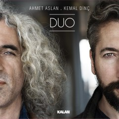 Duo – Ahmet Aslan & Kemal Dinç