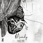 Xweli – Mirady [BASIN BÜLTENİ]