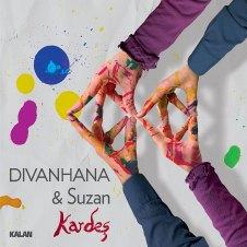 Kardeş – Divanhana & Suzan Kardeş