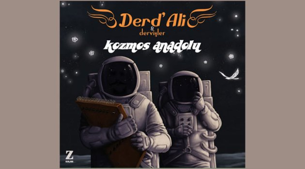 """Polis Kent Ozanı Derd'Ali'nin """"Kozmos Anadolu"""" yolculuğu"""