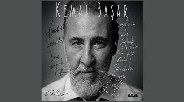 Kemal Başar'ın yıllardır biriktirdiği şarkılar