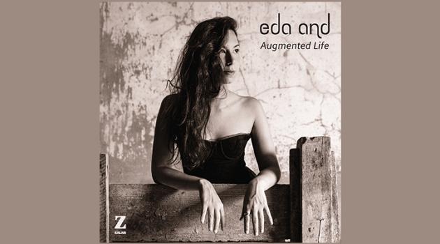 Eda And'ın ilk albümü; Augmented Life