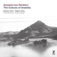 Anadolu'nun Renkleri – Baturay Yarkın, Nağme Yarkın