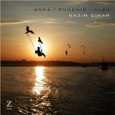 Nazım Çınar – Anka / Phoenix
