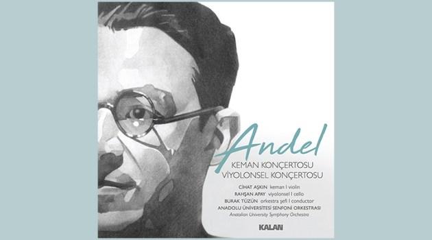 50 yıllık açılmamış sandıkta bulunan Necip Celal Andel'in notaları CD haline geldi.