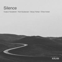 Silence – Coşkun Karademir, Tord Gustavsen, Derya Türkan, Ömer Arslan