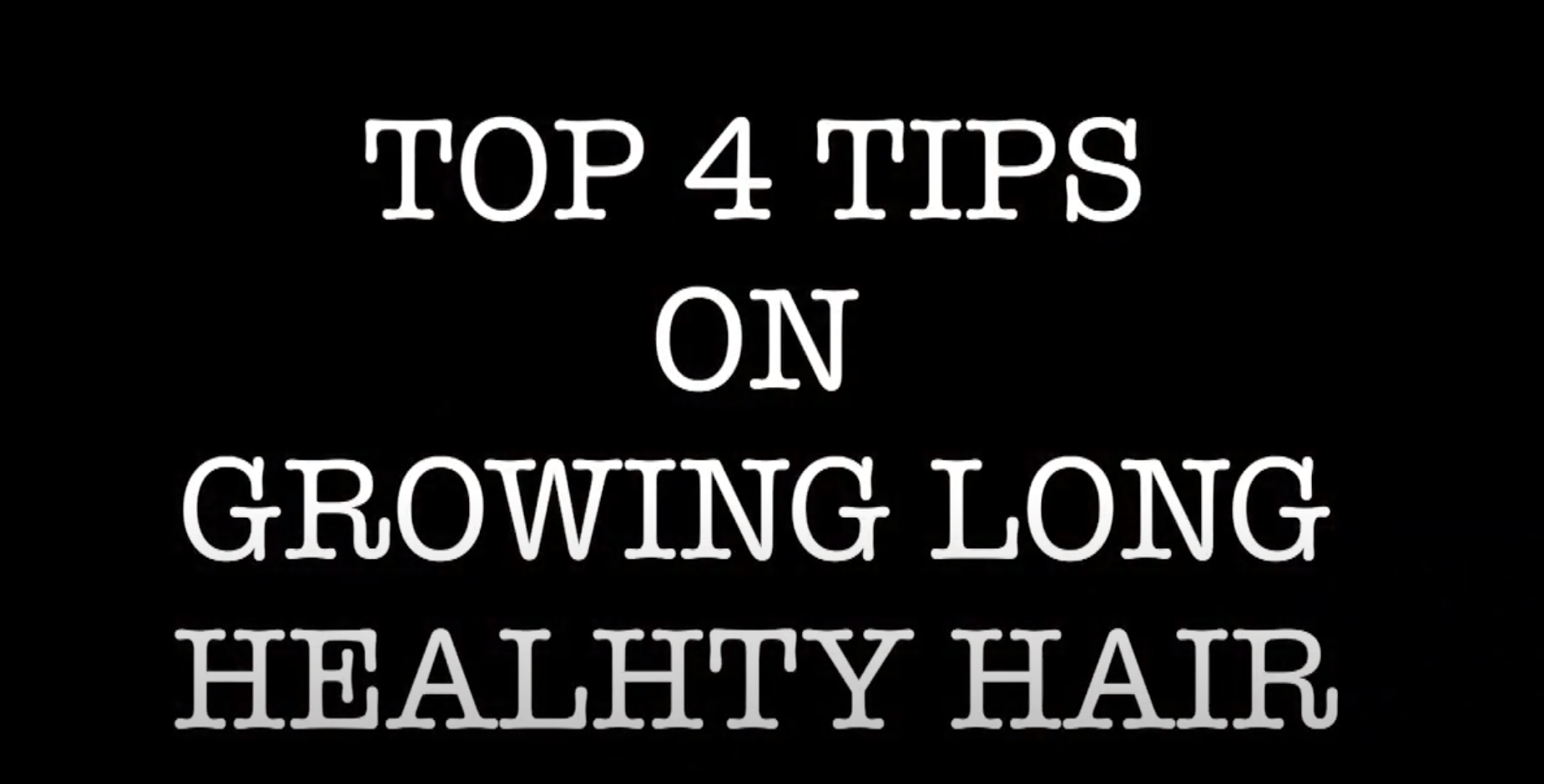 tips on growing long healthy hair