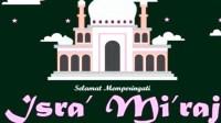 Berikut amalan Dalam Peringatan Peristiwa Isra Miraj 27 Rajab
