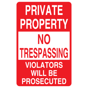 Stock Signs - Private Property No Trespassing