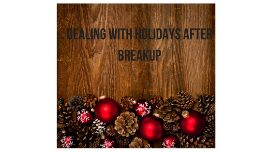 dealing-with-holidays-after-breakup