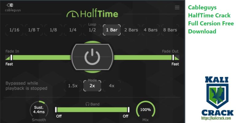 Cableguys HalfTime 1.1.1  (VST / AU, 32 / 64bit) Crack Download [2021]