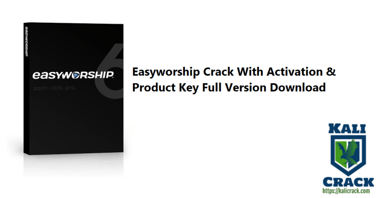 Easyworship 7.2.3.0 Crack With Activation & Product Key Full Version Download