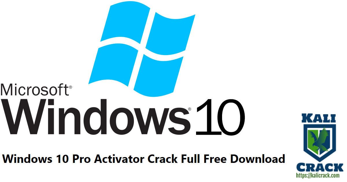 Windows 10 Pro Activator Crack Full Free Download
