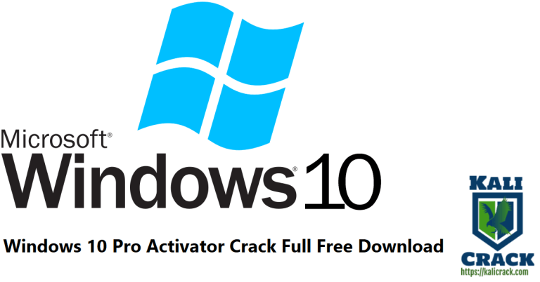 Windows 10 Pro Activator 2022 Crack Full Free Download