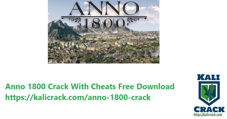 Anno 1800 Crack Latest Version With Cheats Free Download [2021]