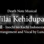 Death Note Musical – Inochi no Kachi Versi Indonesia【Luna Di Ilios】 − アフィリエイト動画まとめ