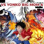 One Piece Pertempuran Monkey D Luffy vs Big Mom di Negeri Wano – アフィリエイト動画まとめ